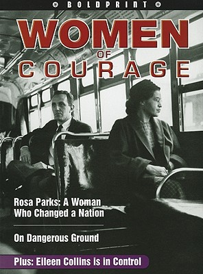 Women of Courage: Student Edition Grade 9 (Boldprint), Joan Green; Kathleen Gould Lundy; David Booth; Joan Green; Jack Booth