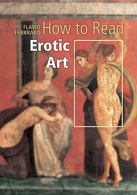Image for How to Read Erotic Art