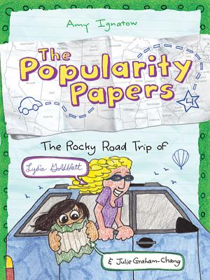 Image for The Popularity Papers: Book Four: The Rocky Road Trip of Lydia Goldblatt & Julie Graham-Chang