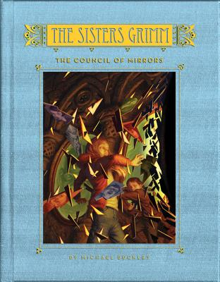 Image for The Council of Mirrors (The Sisters Grimm, Book 9)