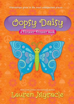 OOPSY DAISY (FLOWER POWER, NO 3), MYRACLE, LAUREN