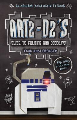 Art2-D2's Guide to Folding and Doodling: An Origami Yoda Activity Book, Angleberger, Tom