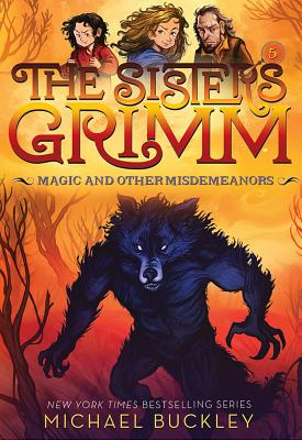 Image for Magic and Other Misdemeanors (The Sisters Grimm #5): 10th Anniversary Edition (Sisters Grimm, The)