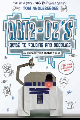 Image for Art2-D2s Guide to Folding and Doodling