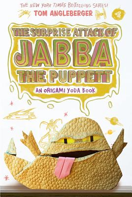 Surprise Attack of Jabba the Puppett (Origami Yoda #4), Angleberger, Tom