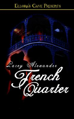 Image for Hot in the City - French Quarter (Ellora's Cave Presents, Hot in the City)