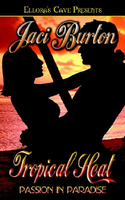 Image for Passion in Paradise: Tropical Heat (Books 2 & 3)