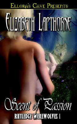 Image for Rutledge Werewolves: Scent of Passion (Book 1)