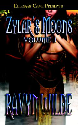 """Zylar's Moons (Zylar's Moons, Books 1 and 2)"", ""Wilde, Ravyn"""
