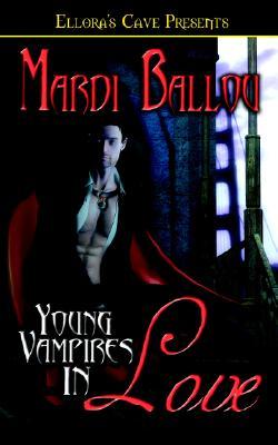 "Young Vampires In Love, ""Ballou, Mardi"""
