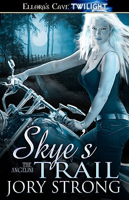 Image for The Angelini: Skye's Trail