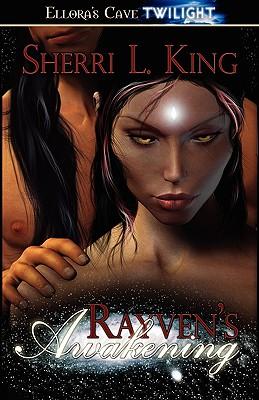 "Rayven's Awakening, ""King, Sherri"""