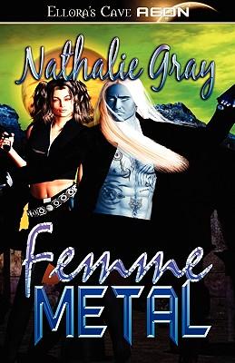"Femme Metal, ""Gray, Nathalie"""