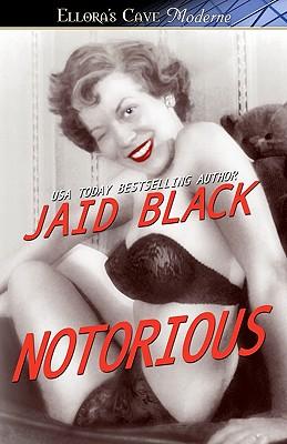 "Notorious, ""Black, Jaid"""