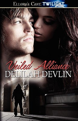 "Veiled Alliance (Sin's Gift & Lockdown), ""Devlin, Delilah"""