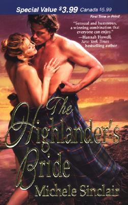 The Highlander's Bride (Zebra Debut), MICHELE SINCLAIR