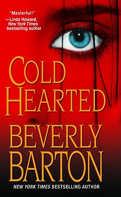 Cold Hearted, BEVERLY BARTON