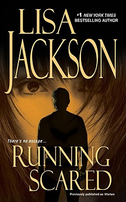 Running Scared, Lisa Jackson