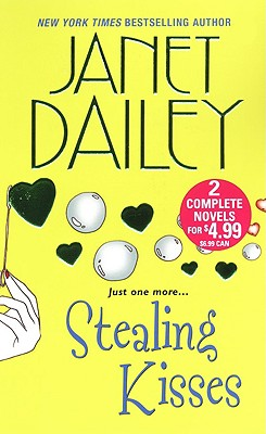 Stealing Kisses, JANET DAILEY