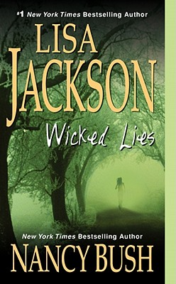 Wicked Lies, Jackson, Lisa; Bush, Nancy