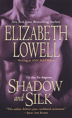 Shadow and Silk, Ann Maxwell