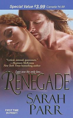 Renegade (Zebra Debut), Sarah Parr