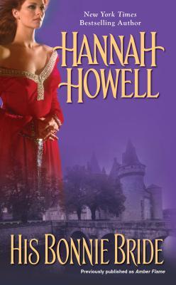 His Bonnie Bride, Hannah Howell