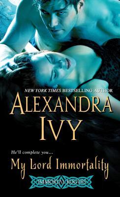 My Lord Immortality, Alexandra Ivy
