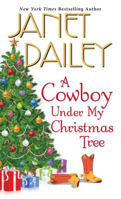 A Cowboy Under My Christmas Tree, Janet Dailey