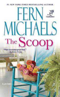 The Scoop (The Godmothers), Fern Michaels