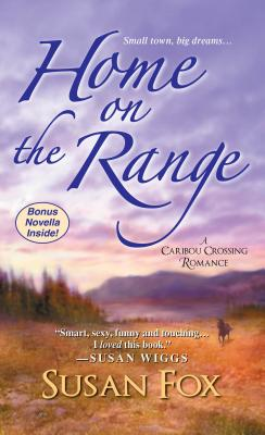 Image for Home on the Range:: A Caribou Crossing Romance