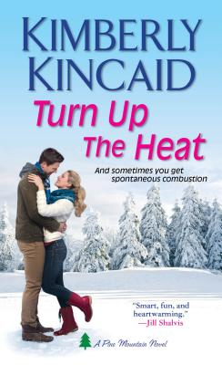 Image for Turn Up the Heat (Pine Mountain)