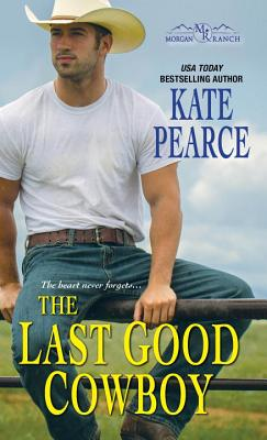 Image for The Last Good Cowboy (Morgan Ranch)