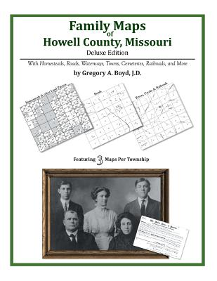 Family Maps of Howell County, Missouri, Boyd J.D., Gregory A.
