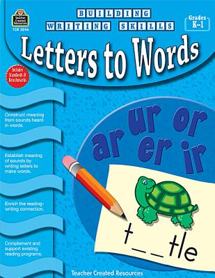 Image for Building Writing Skills: Letters to Words: Letters to Words