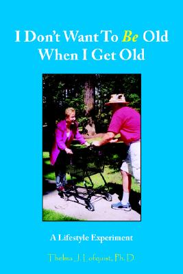 Image for I Don't Want To Be Old When I Get Old