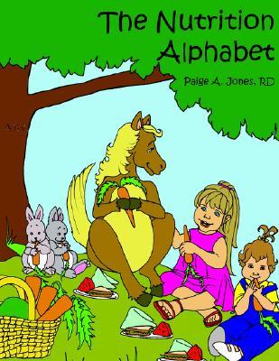 The Nutrition Alphabet, Jones, Paige