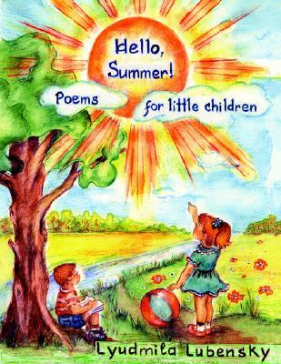 """Hello, Summer!"": Poems for Little Children, Tutunikov, Roman"