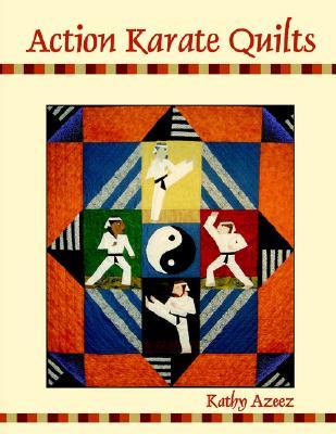 Action Karate Quilts, Azeez, Kathleen