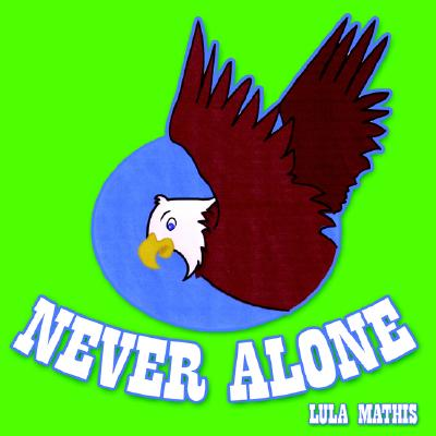 Never Alone, Lula Mathis
