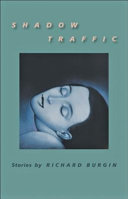 Image for Shadow Traffic (Johns Hopkins: Poetry and Fiction)