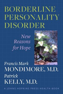 Image for Borderline Personality Disorder: New Reasons for Hope (A Johns Hopkins Press Health Book)