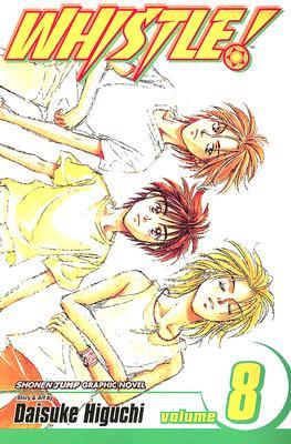 Whistle!, Vol. 8 (Whistle (Graphic Novels)) (v. 8), Daisuke Higuchi