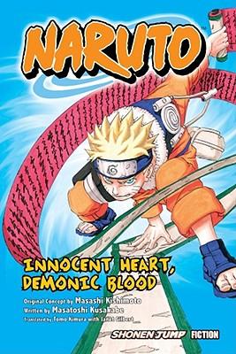 Image for Naruto: Innocent Heart, Demonic Blood (Novel)