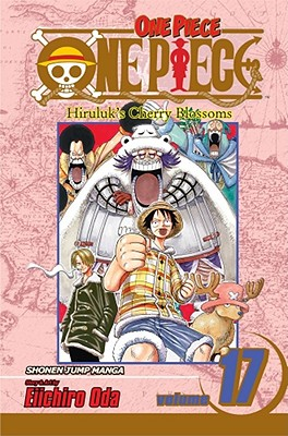 Image for One Piece, Volume 17: Hiruluk's Cherry Blossoms (v. 17)