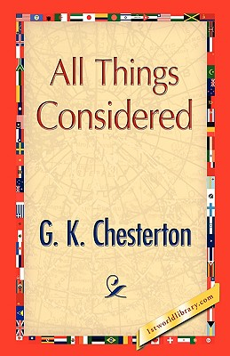 All Things Considered, Chesterton, G. K.