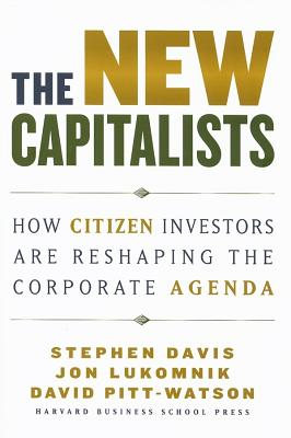 Image for The New Capitalists: How Citizen Investors Are Reshaping the Corporate Agenda