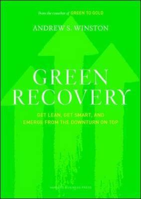 Image for Green Recovery: Get Lean, Get Smart, and Emerge from the Downturn on Top