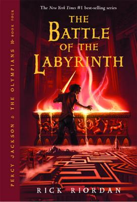 The Battle of the Labyrinth (Percy Jackson and the Olympians, Book 4), RICK RIORDAN