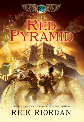 The Kane Chronicles, The, Book One: Red Pyramid, Rick Riordan